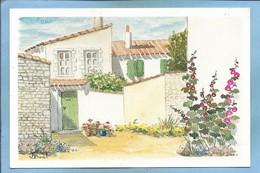 île De Ré (17) Les Vieilles Pierres (aquarelle De Simone Buat) 2 Scans Roses-trémières - Ile De Ré