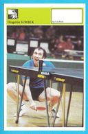 DRAGUTIN SURBEK Table Tennis AUTOGRAM CARD Svijet Sporta Yugoslavia Tennis De Table Tischtennis Tenis De Mesa Ping-pong - Table Tennis