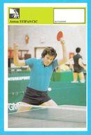 ANTON STIPANCIC Table Tennis AUTOGRAM CARD Svijet Sporta Yugoslavia Tennis De Table Tischtennis Tenis De Mesa Ping-pong - Table Tennis