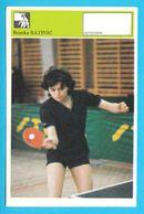 BRANKA BATINIC - Table Tennis AUTOGRAM CARD Svijet Sporta Yugoslavia Tennis De Table Tischtennis Tenis De Mesa Ping-pong - Table Tennis