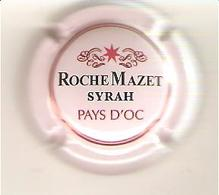 CAPSULE MUSELET MOUSSEUX  ROCHE MAZET SYRAH PAYS D OC - Mousseux