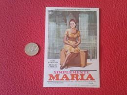 SPAIN PROGRAMA DE CINE FOLLETO MANO CINEMA PROGRAM PROGRAMME FILM PELÍCULA SIMPLEMENTE MARÍA SABY KAMALICH RADIONOVELA - Cinema Advertisement