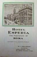 Vecchi Opuscoli Turistici Rome ROMA  HOTEL ESPERIA Ancien Dépliant Touristique-OLD Tourist Brochures - Dépliants Turistici