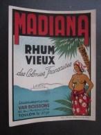 Bistrot:étiquette RHUM Vieux MADIANA Des Colonies Françaises établissement Var Boissons Bd Mal Joffre Toulon Antillaise - Rhum