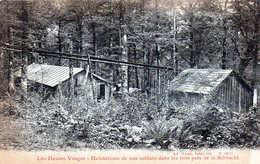 Habitations De Nos Soldats Dans Les Bois Près De La Schlucht - France