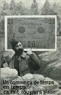 UN COMME CA DE TEMPS EN TEMPS CA FAIT TOUJOURS PLAISIR BILLET POILU - Monnaies (représentations)