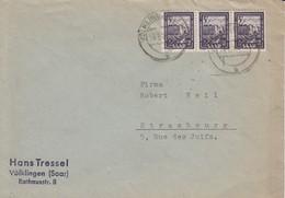 Env Affr Michel 276 X 3 Obl VÖLKLINGEN Du 10.2.51 Adressée à Strasbourg - Lettres & Documents