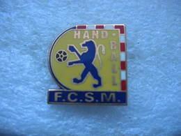 Pin's De La Section Hand Ball Du Club De Football FCSM ( Football Club Sochaux-Montbéliard) - Handball