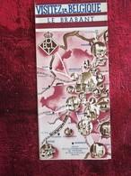 VISITEZ LA BELGIQUE LE BRABANT  Oude Toeristische Brochure -Ancien Dépliant Touristique-OLD Tourist Brochures - Dépliants Touristiques