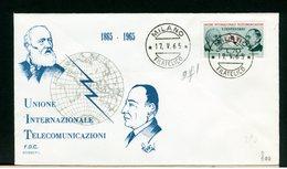 ITALIA - FDC - 1965 -  UIT - 6. 1946-.. Repubblica