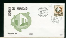 ITALIA - FDC - 1965 -  GIORNATA DEL RISPARMIO - 6. 1946-.. Repubblica