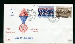 ITALIA - FDC - 1964 -  ARMA DEI CARABINIERI - 6. 1946-.. Repubblica