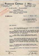 VP15.019 - INDOCHINE - VIETNAM - Lettre - Pharmacie Centrale J. MUS - Henri GAMBY Successeur à SAIGON - Factures & Documents Commerciaux