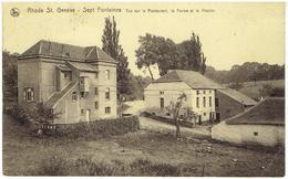 RHODE ST GENESE - Sept Fontaines - Vue Sur Le Restaurant, La Ferme Et Le Moulin - Rhode-St-Genèse - St-Genesius-Rode
