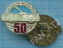 USSR /  Badge / Soviet Union / UKRAINE. Kiev Trolley Bus 50 Years. Auto. Transport 1986 - Altri