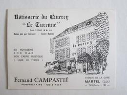Publicité Rotisserie Du Quercy Hôtel  Avenue De La Gare à Martel 46 Lot Fernand Campastié - Publicités