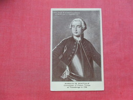 Marquis De Montcalm Commander Of French Troops  At Ticonderoga In 1758--------------  --- Ref 3397 - Characters