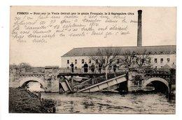 51 - FISMES . Pont Sur La Vesle Détruit Par Le Génie Français, Le 2 Septembre 1914 - Réf. N°22249 - - Fismes