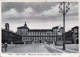 Torino - Piazza Castello - Monumento All'Esercito Sardo E Palazzo Reale - Palazzo Reale