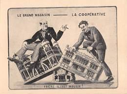 Le Grand Magasin (Aux Bonheur Des Dames) Société Coopérative(Œuvres Sociales)Frère Il Faut Mourir! Lutte Capitalisation - Gewerkschaften