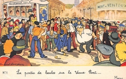 MARSEILLE - La Partie De Boules Sur Le Vieux Port - Illustrateur Fernand Bourgeois - Editions Mireille N'1 - Vieux Port, Saint Victor, Le Panier