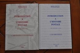 M. CHAUVET (éditions Brun ) : Introduction à L'histoire Postale Des Origines à 1849, 2 Tomes, éditon 2000, état Neuf. - Philatélie Et Histoire Postale