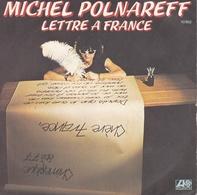 MICHEL POLNAREFF – 45T – Lettre A France - Disco, Pop