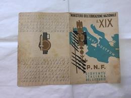 PAGELLA SCOLASTICA  VINCERE PNF GIL MONTELIBRETTI ROMA 1940/1941. - Diploma & School Reports