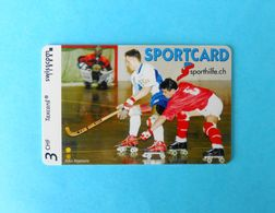 SPECIALTY ... SPORTCARD - RINK HOCKEY - Switzerland Special Issue Card Without Chip * Roller Hockey (quad) Sporthilfe.ch - Suisse