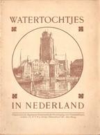 Boekje Watertochtjes In Nederland Door C.H.M. Philippona (2de Druk) Amsterdam Utrecht Rotterdam Arnhem Zwolle Groningen - Dépliants Touristiques