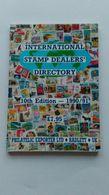 THE INTERNATIONAL STAMP DEALERS DIRECTORY, 10th EDITION 1990/91 - Gran Bretaña
