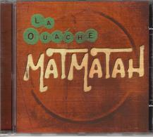 CD - MATMATAH - LA OUACHE - Music & Instruments