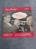 Disque De Dizzy Gillespie - The Champ - Vogue EPV 1094 - 1955 - - Jazz