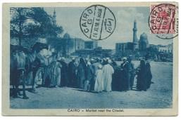 CARTE POSTALE EGYPTE / CAIRO MARKET NEAR THE CITADEL 1918 / POUR TUNIS TUNISIE / CACHET CENSURE 896 - Cairo