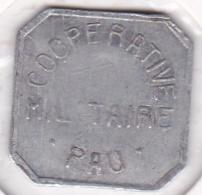 64000. Pyrénées-Atlantiques. Coopérative Militaire. 25 Centimes, En Aluminium - Monétaires / De Nécessité