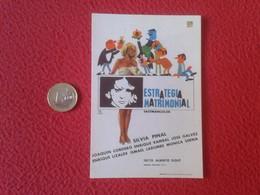 SPAIN ANTIGUO PROGRAMA DE CINE FOLLETO MANO CINEMA PROGRAM PROGRAMME FILM PELÍCULA ESTRATEGIA MATRIMONIAL SILVIA PINAL - Publicidad