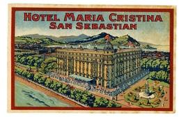 VECCHIA ETICHETTA ALBERGO _HOTEL MARIA CRISTINA SAN SEBASTIAN CON GOMMA (15/25) - Etiquettes D'hotels