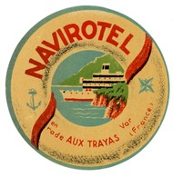 VECCHIA ETICHETTA ALBERGO _NAVIROTEL EN RADE AUX TRAYAS VAR (FRANCE) CON GOMMA (15/28) - Etiquettes D'hotels