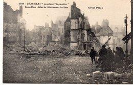 DEPT 59 : édit. E Méresse N° 2029 : Cambrai Pendant L Incendie , Grand-Place Début Du Déblaiement Des Rues - Cambrai
