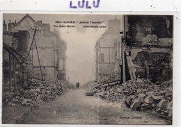 DEPT 59 : édit. E Méresse N° 2046 : Cambrai Pendant L Incendie , Rue Saint Martin - Cambrai