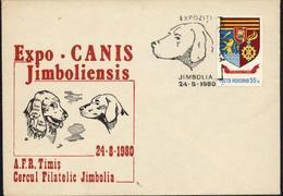 Chien   Expo CANIS   Cachet Special - JIMBOLIA 1980  Roumanie / Romania - Dogs