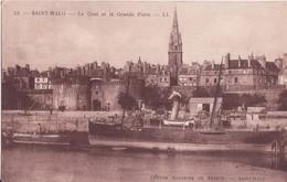 CPA -  23. SAINT MALO - Le Quai Et La Grande Porte - Saint Malo