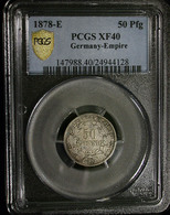 *** (J008) 50 Pfennig 1878 E *PCGS XF40* (SILBER - ARGENT - SILVER) DEUTSCHLAND Deutsches Reich - [ 2] 1871-1918: Deutsches Kaiserreich