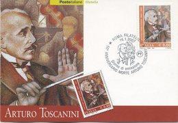 ITALIA - FDC MAXIMUM CARD 2007 - ARTURO TOSCANINI - MUSICA -  ANNULLO SPECIALE - Cartoline Maximum