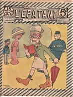 Rare Revue L'épatant 2 Février 1911 Avec Bd Des Pieds Nickelés - Otras Revistas