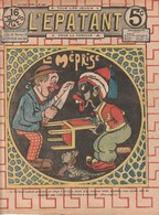 Rare Revue L'épatant Novembre 1910 Avec Bd Des Pieds Nickelés - Otras Revistas