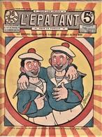 Rare Revue L'épatant Mars 1911 Avec Bd Des Pieds Nickelés - Otras Revistas