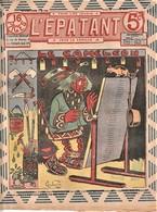 Rare Revue L'épatant Octobre 1910 Avec Bd Des Pieds Nickelés - Otras Revistas