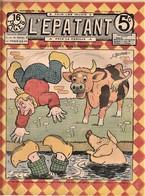 Rare Revue L'épatant Décembre 1910 Avec Bd Des Pieds Nickelés - Otras Revistas
