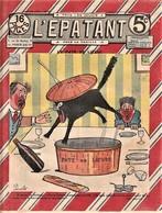 Rare Revue L'épatant Février 1911 Bd Des Pieds Nickelés - Otras Revistas